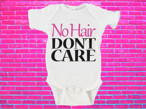 No Hair Don't Care Gerber Onesie ®