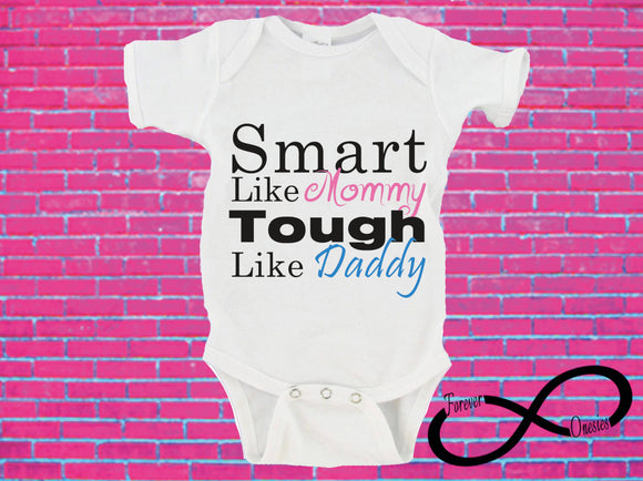 Smart Like Mommy Tough Like Daddy Gerber Onesie ®