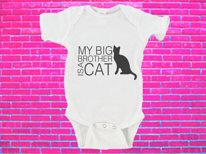My Big Brother / Sister Is A Cat Gerber Onesies ®