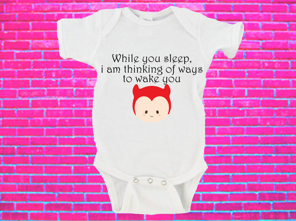 While You Sleep I Am Thinking Of Ways To Wake You Gerber Onesie ®