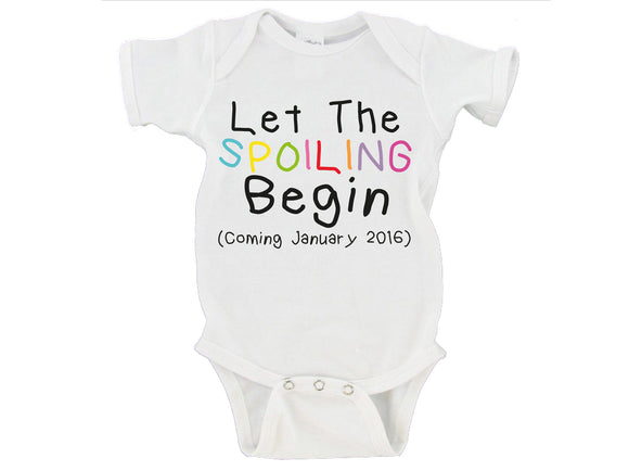 Let the Spoiling Begin Custom Date Gerber Onesie ®
