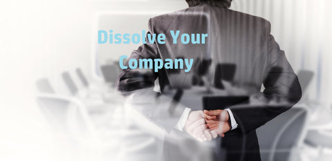 We dissolve your LLC