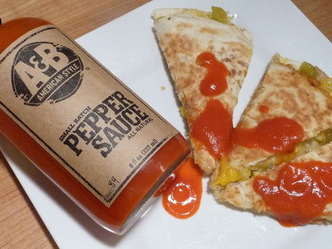 """A&B American Style Pepper Sauce on quesadillas: Excellent!"""