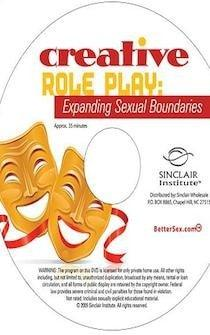 FREE DVD Creative Role Play: Expanding Sexual Boundries