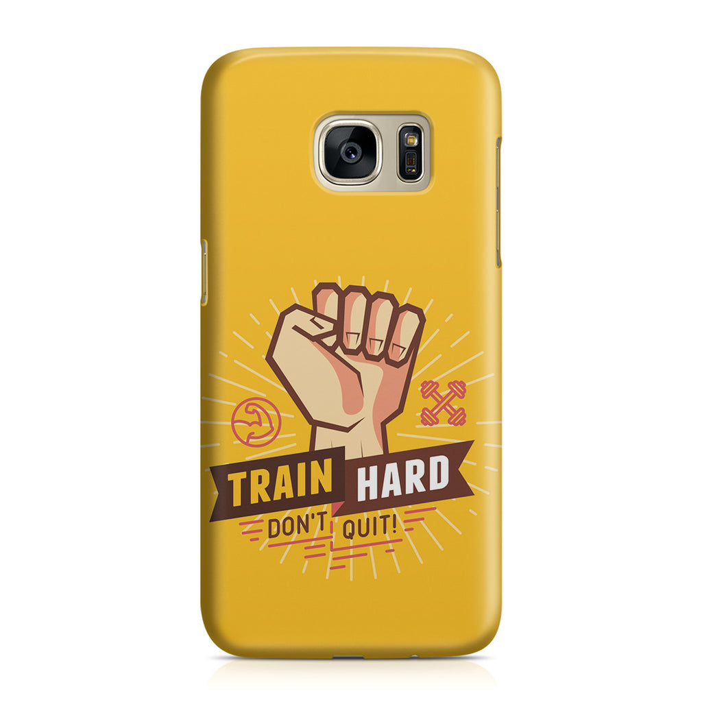 Galaxy S7 Case - Train Hard