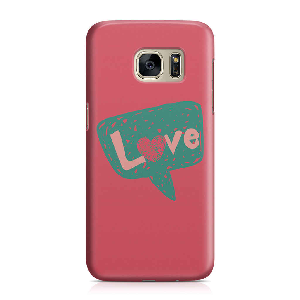 Galaxy S7 Case - I Love You