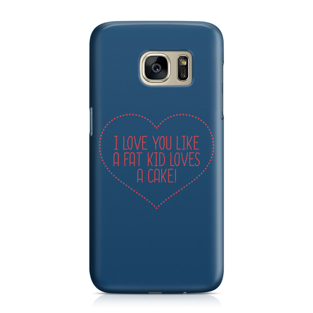 Galaxy S7 Case - I Love You This Much