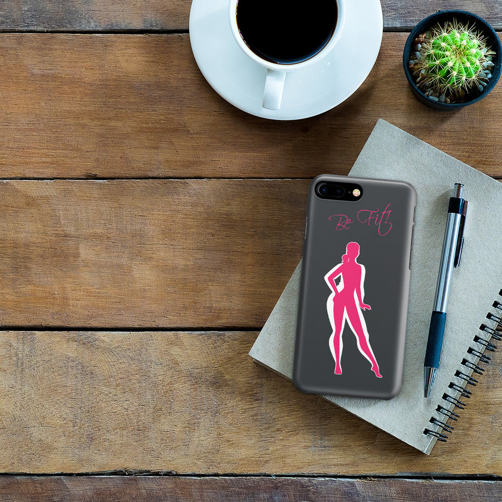 iPhone 7 Plus Case - Be Fit