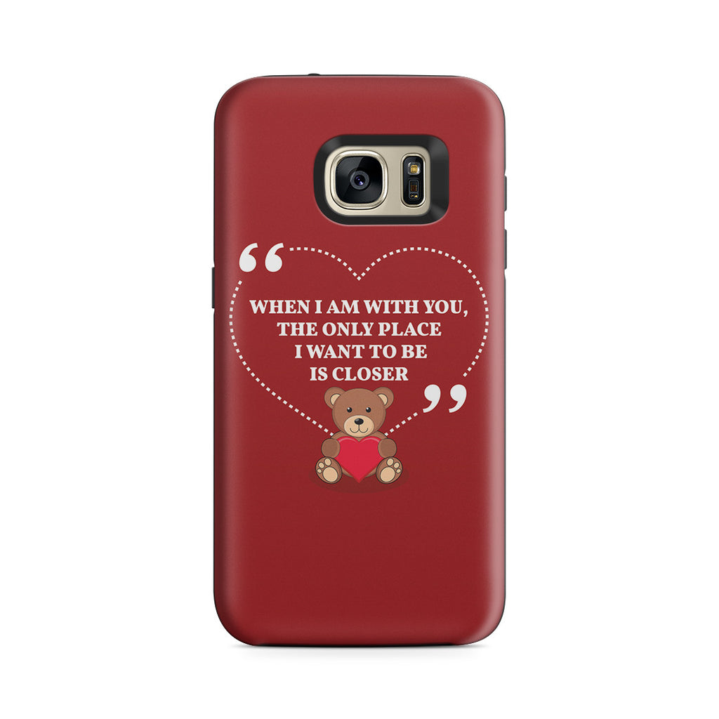 Galaxy S7 Adventure Case - You're My Everything