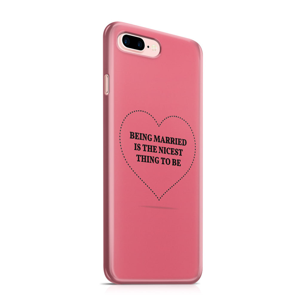 iPhone 7 Plus Case - If I Get Married I Want to Be Very Married