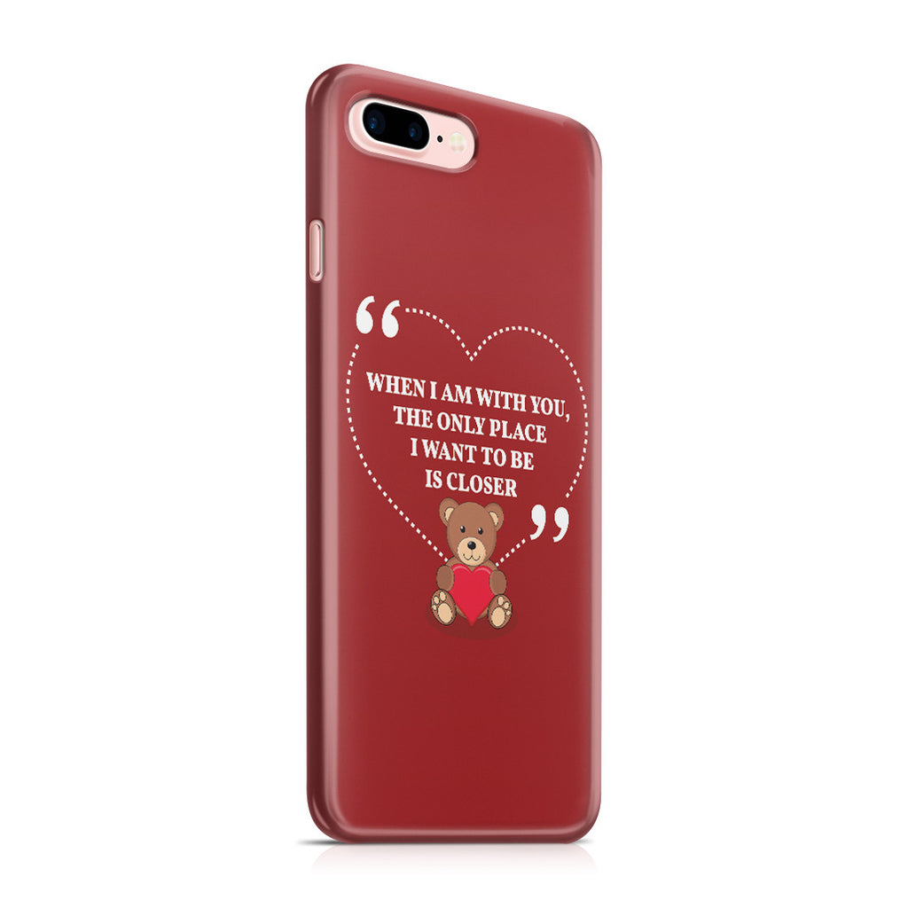 iPhone 7 Plus Case - You're My Everything
