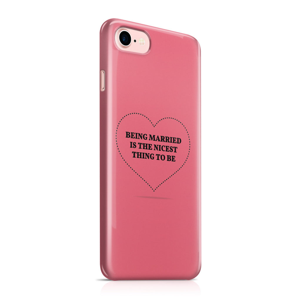 iPhone 7 Case - If I Get Married I Want to Be Very Married