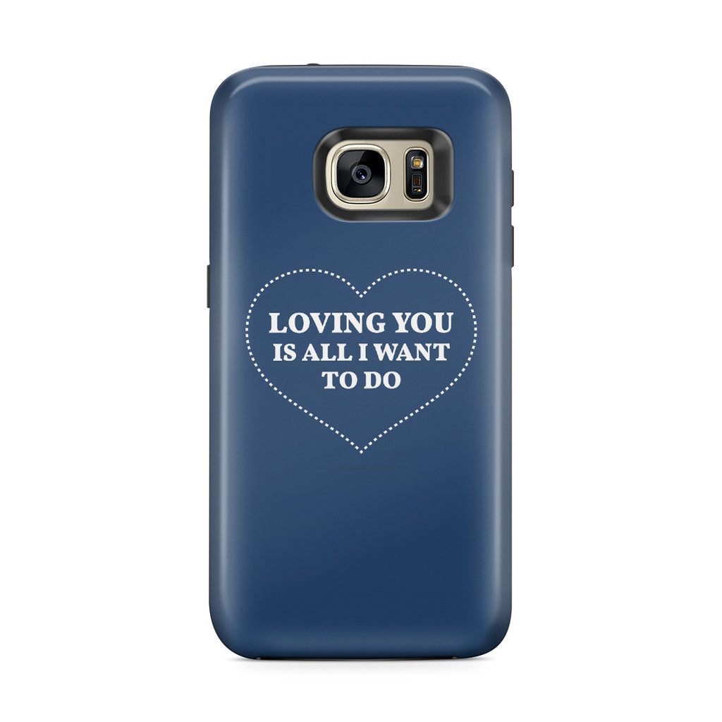 Galaxy S7 Edge Adventure Case - All I Want Is You