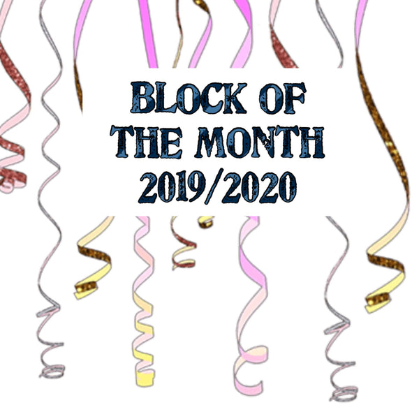 Block of the Month 2019/2020 Early Bird Signup