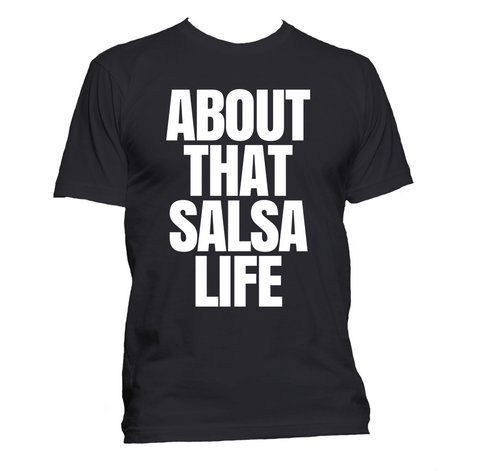 About That Salsa Life