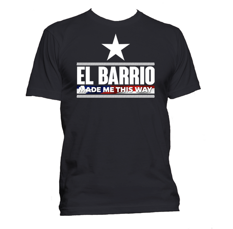 El Barrio Made Me
