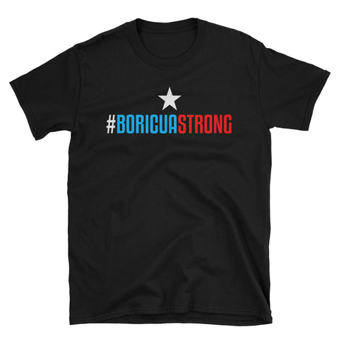 Boricua Strong | Unisex T-Shirt
