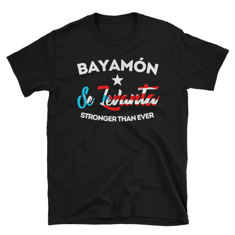 Bayamon Se Levanta | Short-Sleeve Unisex T-Shirt