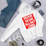 Proud Rican All Day Long | Hooded Sweatshirt