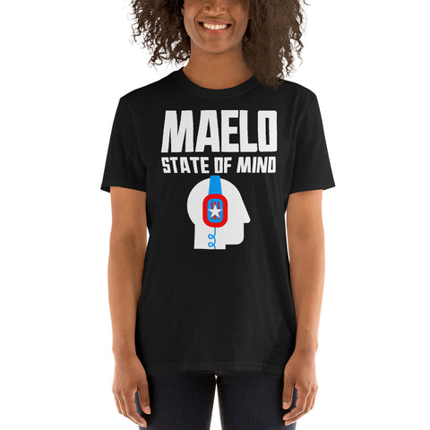 Maelo State of Mind | Short-Sleeve Unisex T-Shirt