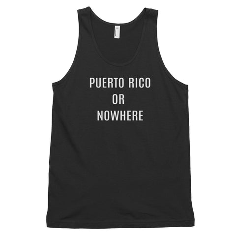 Puerto Rico or Nowhere | Classic tank top (unisex)