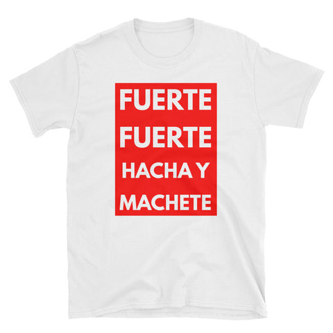 Hacha y Machete | Short-Sleeve Unisex T-Shirt