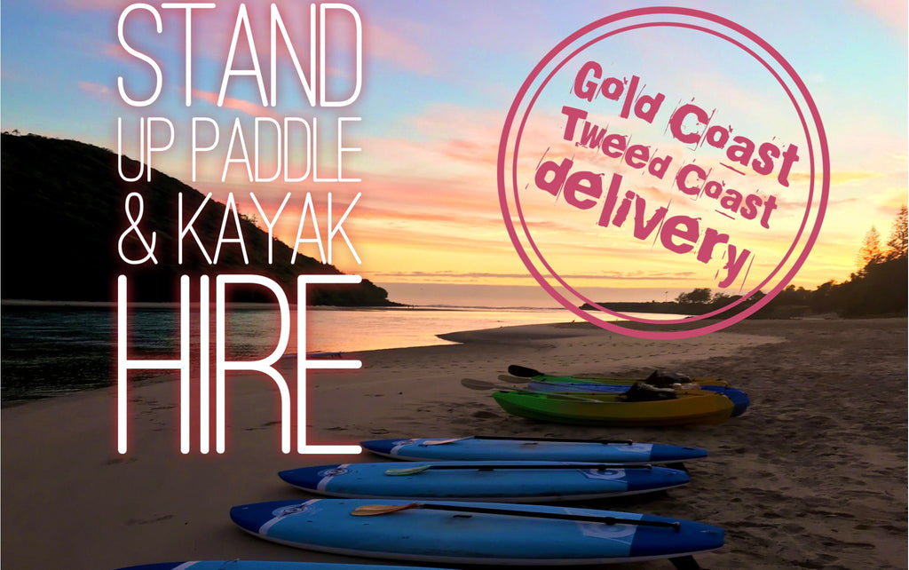 SUPs and kayaks delivered to you