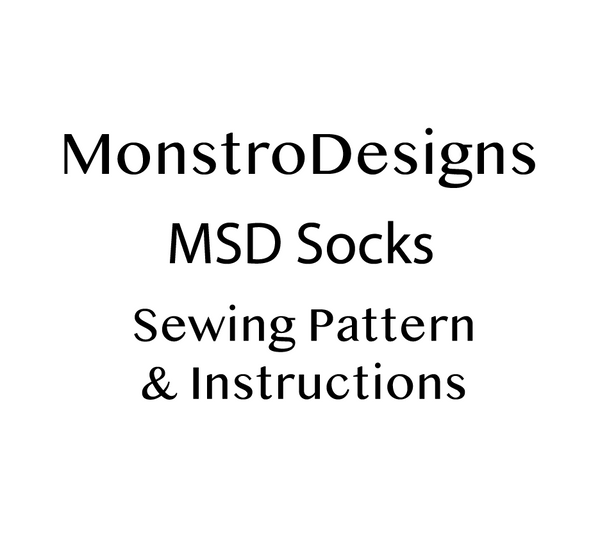 FREEBIE MSD socks Sewing pattern .PDF with instructions - Monstro Designs