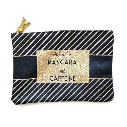 All I Need Is Mascara and Caffeine sparkle cosmetics bag case pouch bag