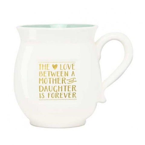 The Love Between a MOTHER and DAUGHTER porcelain mug