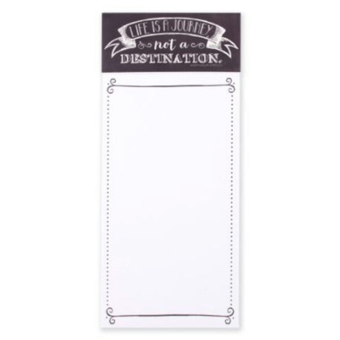 LIFE IS A JOURNEY NOT A DESTINATION magnetic memo list pad