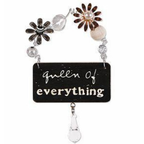 Queen Of Everything Treasured Plaque Sign