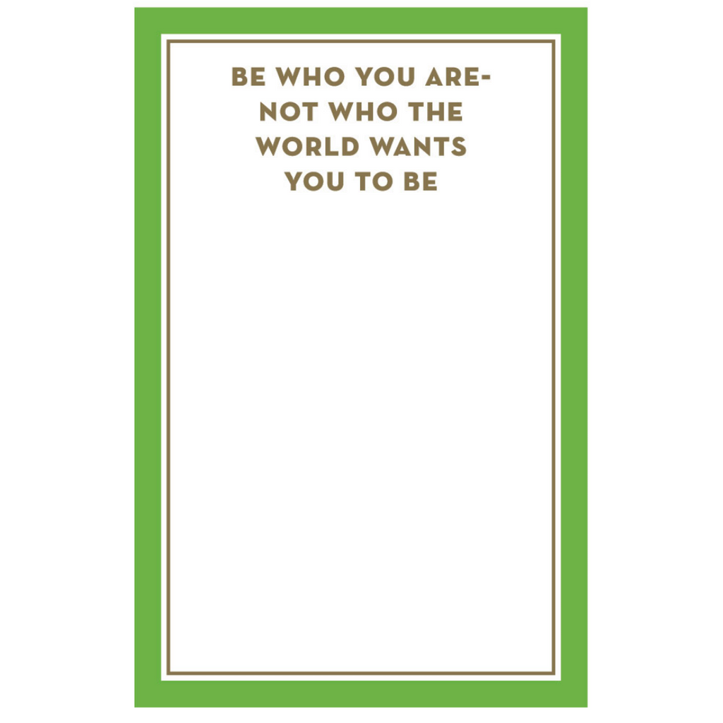 Be Who You Are Sentiment Note Pad