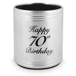STAINLESS STEEL STUBBY HOLDER - HAPPY 70TH BIRTHDAY
