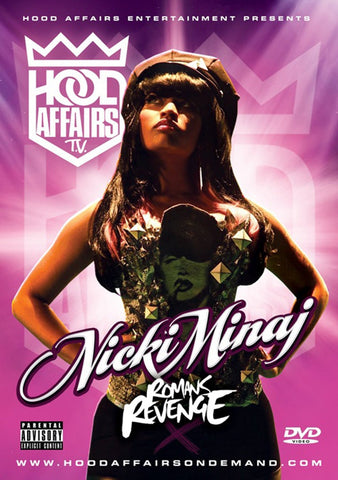 Nicki Minaj - Romans Revenge | Hood Affairs DVD