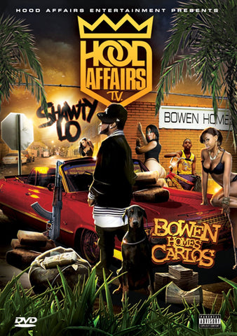 Shawty Lo - Bowen Homes Carlos | Hood Affairs DVD