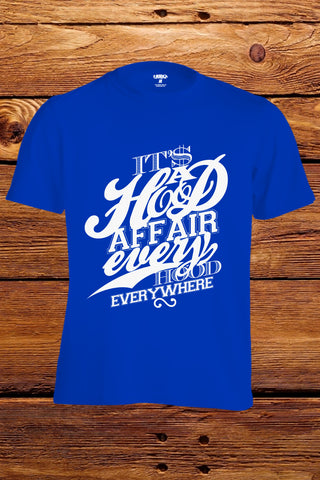 """Hood Affair Every Hood Everywhere"" T-shirt (Royal Blue)"