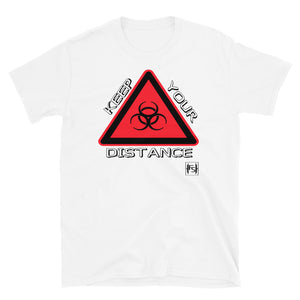 Keep Your DIstance Short Sleeve T-shirt - Fitness Stacks