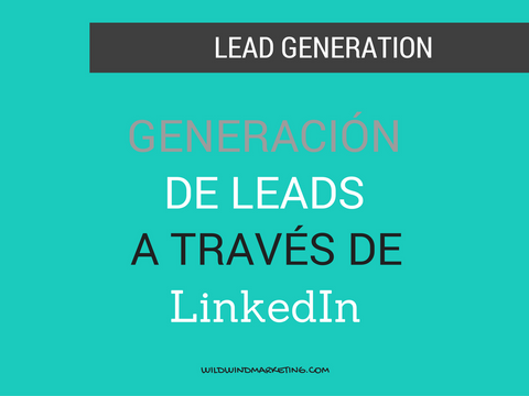 Lead Generation a través de LinkedIn