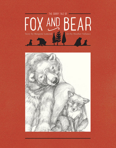 The Sorry Tale of Fox and Bear