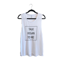 Talk Vegan To Me 'Talk Vegan To Me' White Muscle Tank