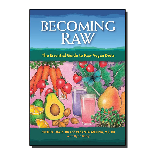 Becoming Raw by Vesanto Melina & Brenda Davis
