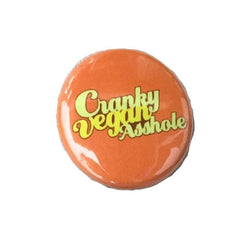 Herbivore 'Cranky Vegan' Button - 1""