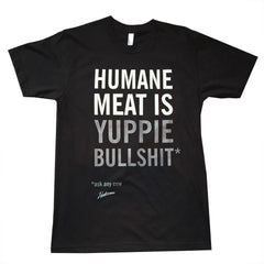 Herbivore 'Humane Meat is Yuppie BS' Unisex T-Shirt - Black