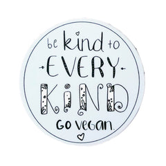 Plant Active 'Be Kind To Every Kind' Round Sticker