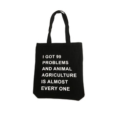 Talk Vegan To Me '99 Problems...' Black Tote Bag