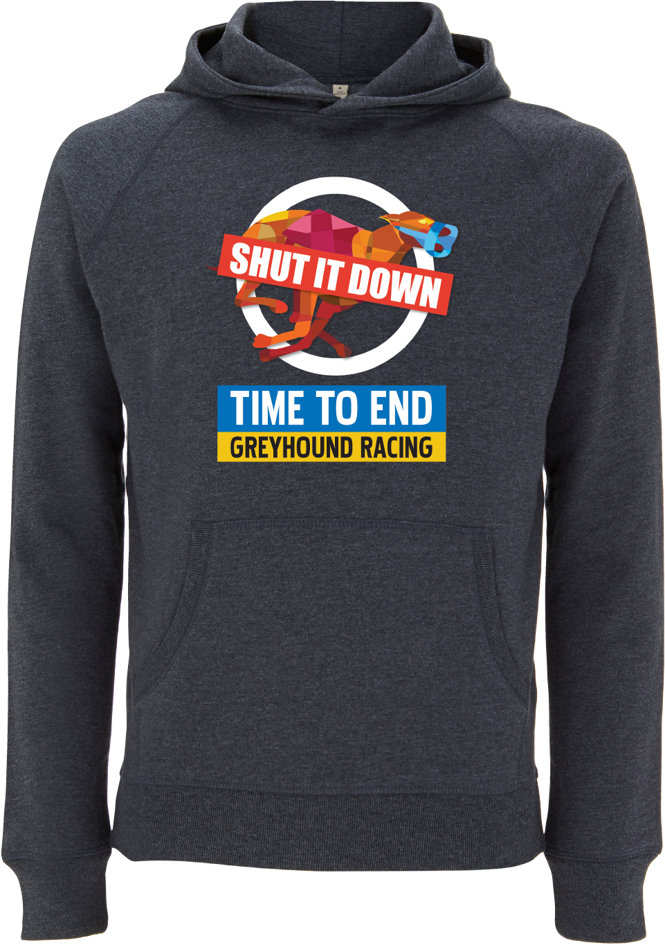 Shut it Down - Time to End Greyhound Racing Pullover Hoodie Unisex