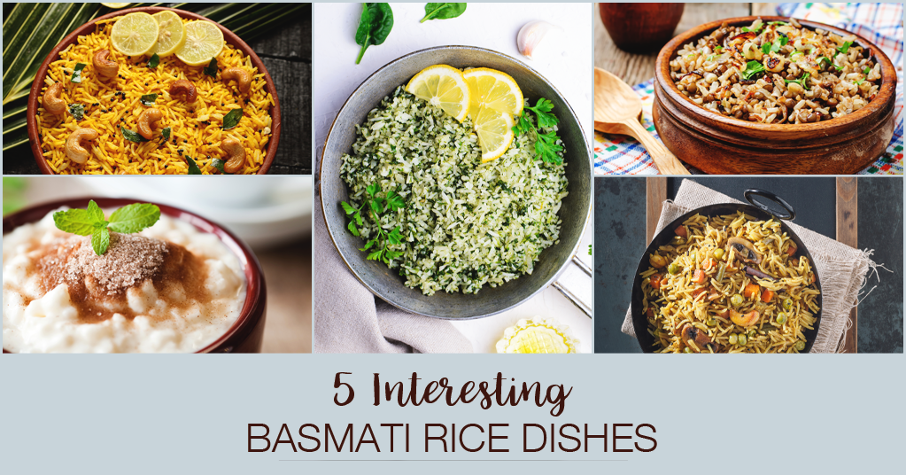 5 INTERESTING BASMATI RICE DISHES