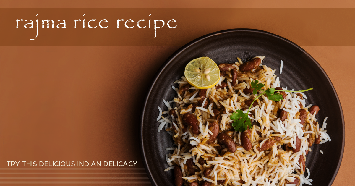Raise your Hunger for Rajma (kidney beans) Rice!