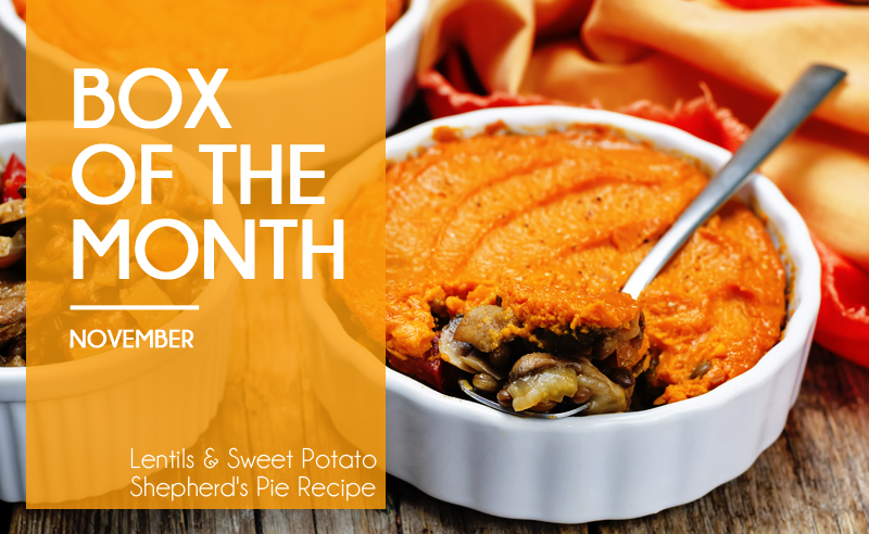 November's Box Of The Month - Lentils & Sweet Potato Spicy Shepherd's Pie